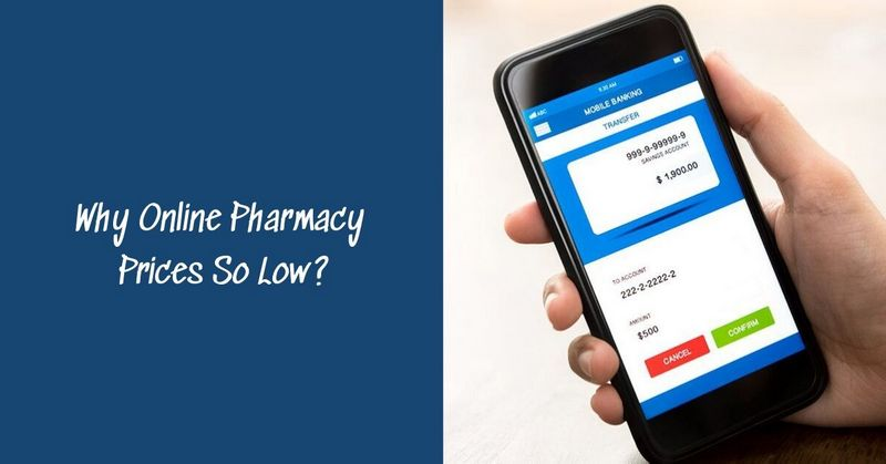 Why Online Pharmacy Prices So Low_
